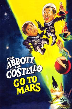 Image Abbott and Costello Go to Mars
