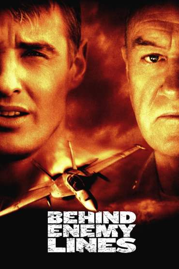 Download Behind Enemy Lines (2001) Dual Audio {Hindi-English} 480p [400MB] || 720p [800MB] || 1080p [1.8GB]