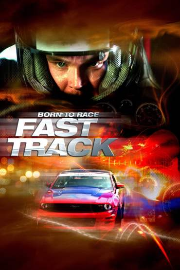 Download Born To Race Fast Track (2014) Dual Audio {Hindi-English} 720p [800MB]