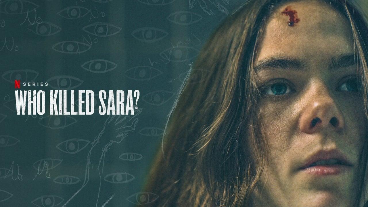 Who Killed Sara?