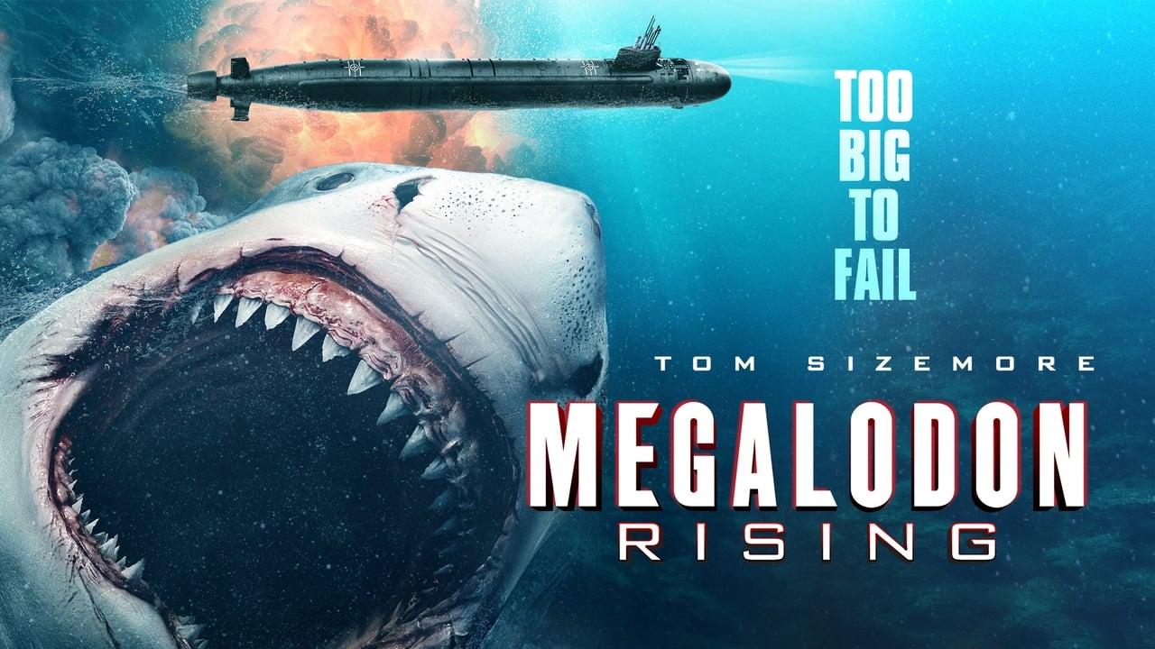 Megalodon Rising