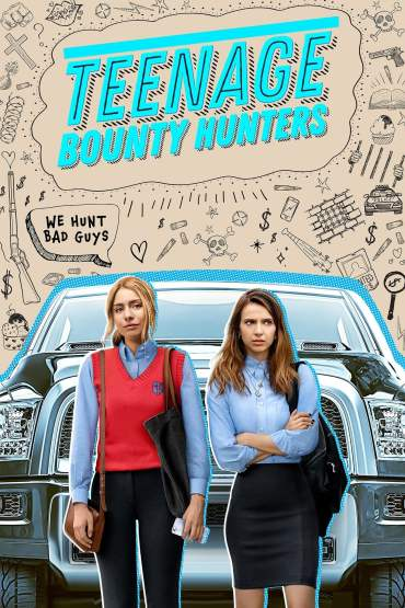 Download Netflix Teenage Bounty Hunters (Season 1) Dual Audio {Hindi-English} 720p WeB-HD [300MB]