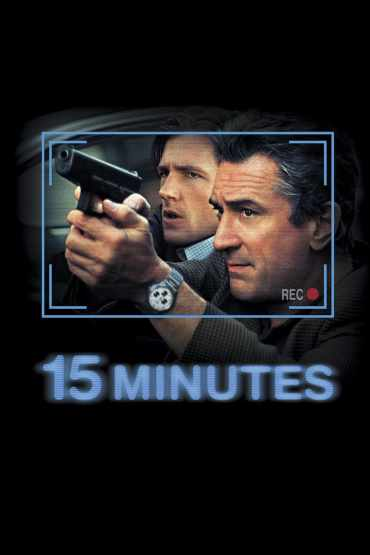 Download 15 Minutes (2001) Dual Audio [Hindi-English] 480p [400MB] | 720p [1GB] | 1080p [2GB]