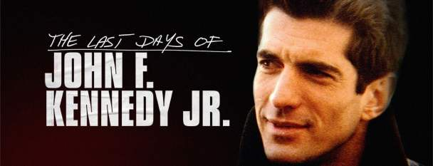 The Last Days of JFK Jr. 2019