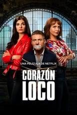 Ver Corazón loco (2020) para ver online gratis