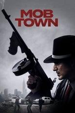 Ver Mob Town (2019) para ver online gratis