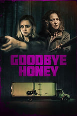 Ver Goodbye Honey (2021) online gratis