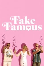 Ver Fake Famous (2021) para ver online gratis