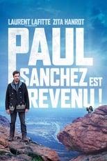 Paul Sanchez est revenu ! poster