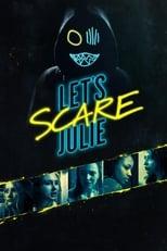 Ver Let's Scare Julie (2020) para ver online gratis