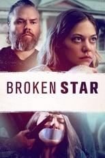 Ver Todo por la Fama (Broken Star) (2018) para ver online gratis
