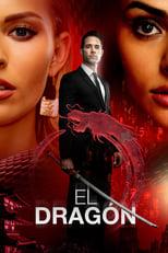 El Dragón poster