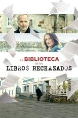 La biblioteca de los libros rechazados poster