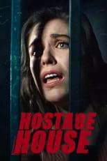 Ver Hostage House (2021) online gratis
