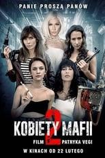 Ver Kobiety mafii 2 (2019) online gratis