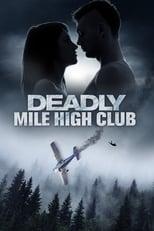 Ver Deadly Mile High Club (2020) para ver online gratis