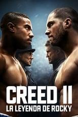 Ver Creed II: Defendiendo el legado (2018) para ver online gratis
