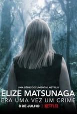 Image Elize Matsunaga: Érase una vez un crimen