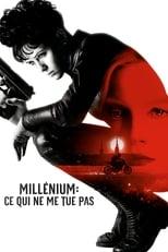 Millénium: Ce qui ne me tue pas (2018)