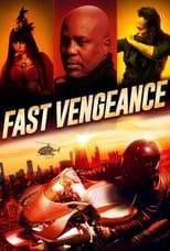 Ver Fast Vengeance (2021) online gratis