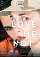 Ver Love Me Not (2019) online gratis