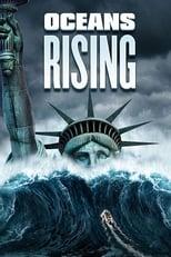 Ver Oceans Rising (2017) para ver online gratis