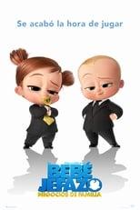 Ver Un jefe en pañales 2: Negocios de familia (2021) online gratis