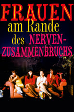 Frauen am Rande des Nervenzusammenbruchs (1988)