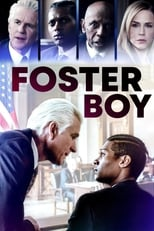 Ver Foster Boy (2019) online gratis