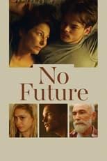 Ver No Future (2020) para ver online gratis