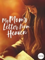 Ver My Mom's Letter from Heaven (2019) online gratis