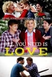 All You Need is Love - Meine Schwiegertochter ist ein Mann