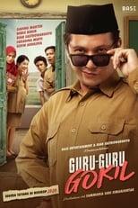 Ver Guru-Guru Gokil (2020) online gratis