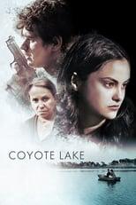 Ver Coyote Lake (2019) para ver online gratis