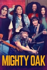 Ver Mighty Oak (2020) online gratis