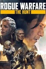 Ver Rogue Warfare: The Hunt (2019) online gratis