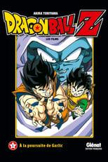 Dragon Ball Z - A la poursuite de Garlic (1989)