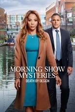 Ver Morning Show Mysteries: Death by Design (2019) para ver online gratis