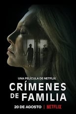 Ver Crímenes de familia (2020) online gratis