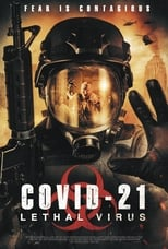 Ver COVID-21: Lethal Virus (2021) para ver online gratis