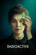 Ver Radioactive (2020) para ver online gratis