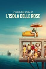 Ver La increíble historia de la Isla de las Rosas (2020) para ver online gratis