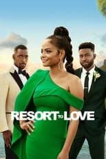 Ver El resort del amor (Resort to Love ) (2021) para ver online gratis