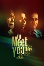 Ver I'll Meet You There (2020) para ver online gratis