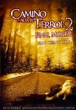 Ver Camino Hacia el Terror 2: Final mortal (2007) online gratis