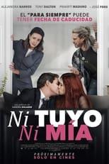 Ver Ni tuyo, Ni mía (2021) para ver online gratis