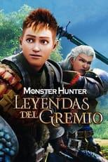 Ver Monster Hunter: Leyendas del gremio (2021) para ver online gratis