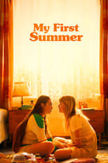 Ver My First Summer (2020) para ver online gratis
