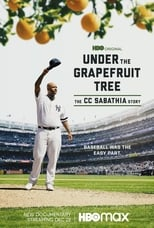 Ver Under The Grapefruit Tree: The CC Sabathia Story (2020) para ver online gratis