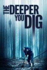 Ver The Deeper You Dig (2019) para ver online gratis